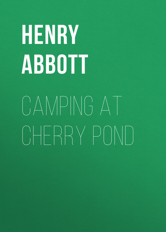 Abbott Henry. Camping at Cherry Pond