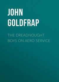 Goldfrap John Henry - The Dreadnought Boys on Aero Service