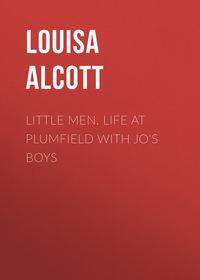 May, Alcott Louisa  - Little Men. Life at Plumfield with Jo's Boys