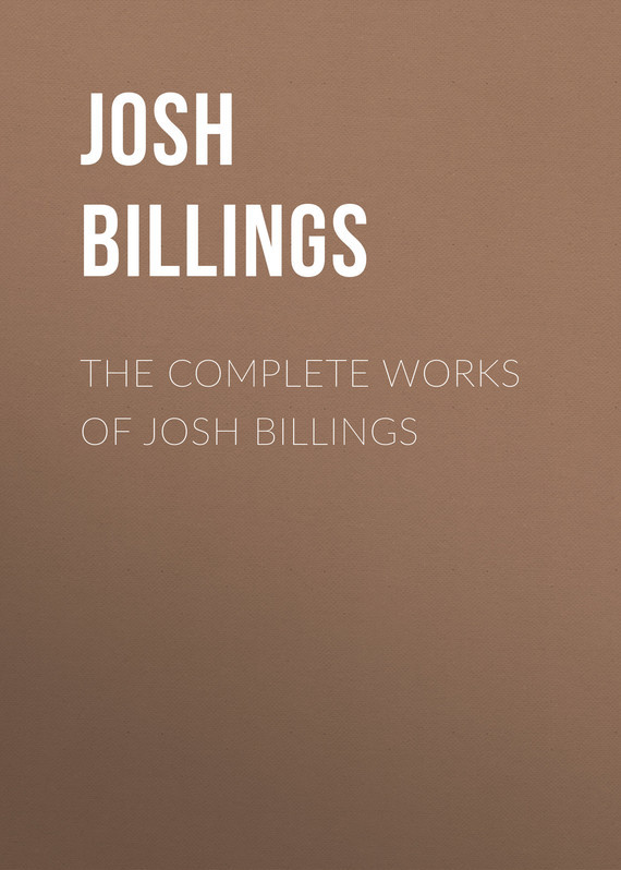 Billings Josh The Complete Works of Josh Billings complete illustrated works of lewis carroll the
