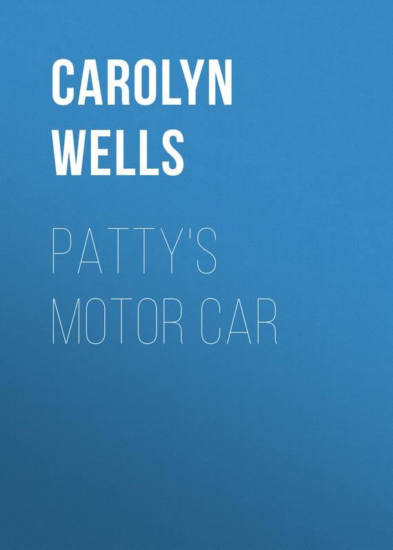 Wells Carolyn Patty's Motor Car