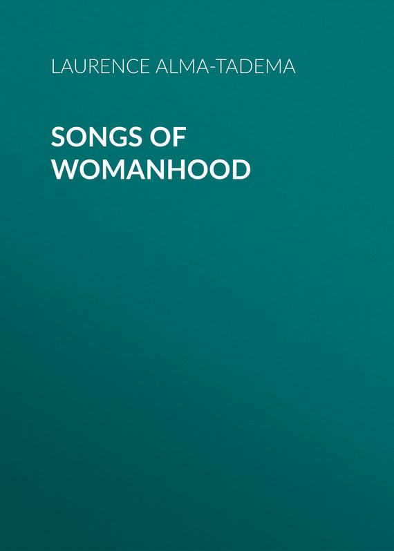 Songs of Womanhood
