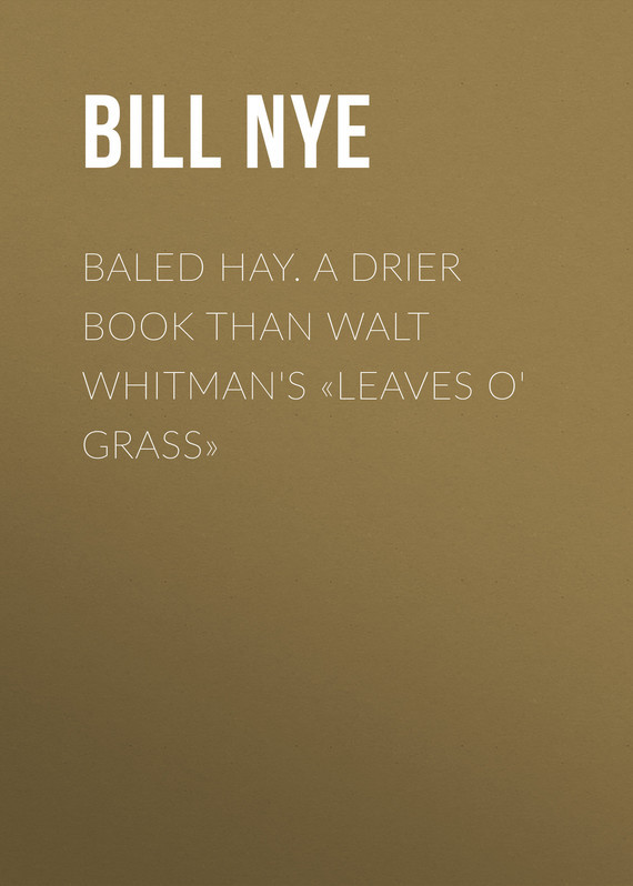 Nye Bill Baled Hay. A Drier Book than Walt Whitman's «Leaves o' Grass» infrared allergic rhinitis treatment machine hay fever chronic rhinitis laser therapeutic apparatus