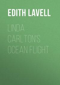 Lavell Edith - Linda Carlton's Ocean Flight
