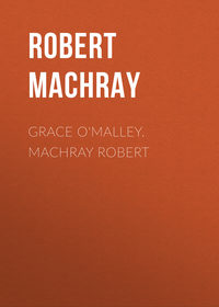 Robert, Machray  - Grace O'Malley. Machray Robert