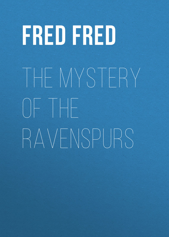 White Fred Merrick The Mystery of the Ravenspurs the mystery of the faith