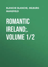 Francisco, Mansfield Milburg  - Romantic Ireland;. Volume 1/2