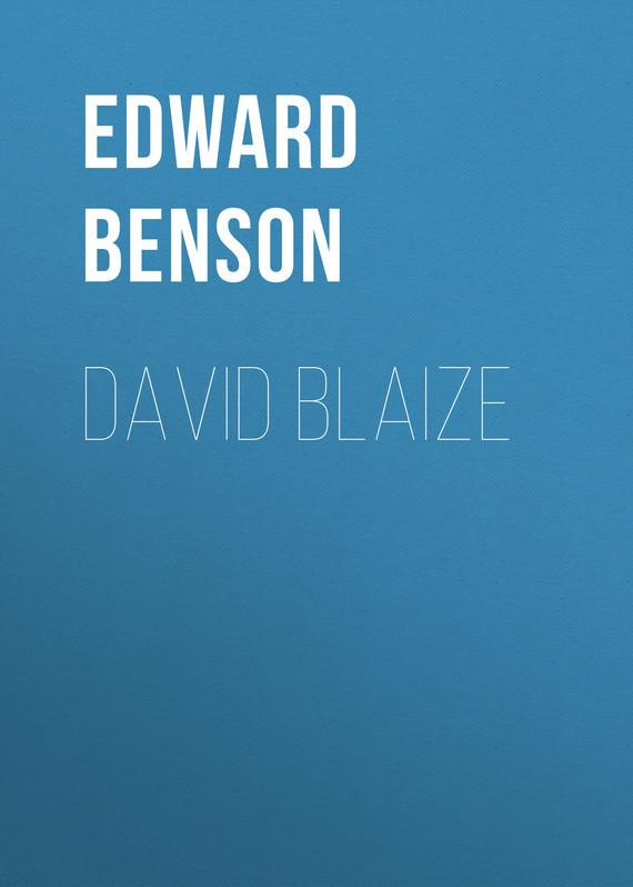 Benson Edward Frederic David Blaize benson edward frederic daisy s aunt