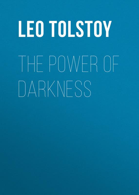 Лев Толстой The Power of Darkness angel of darkness