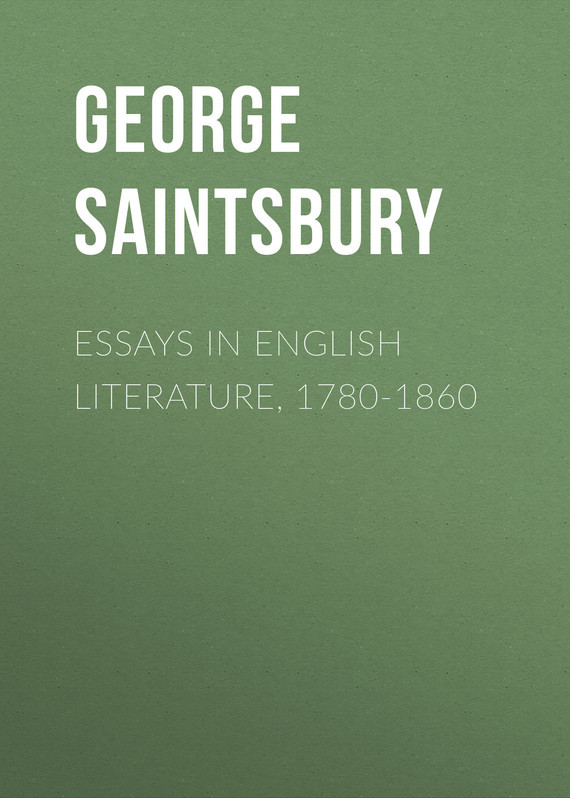 Saintsbury George Essays in English Literature, 1780-1860 myriad mirrors reflections on north east indian literature in english