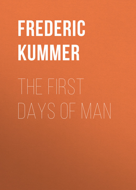 The First Days of Man
