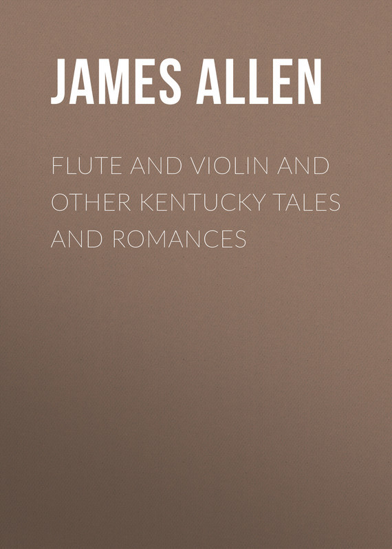 Allen James Lane Flute and Violin and other Kentucky Tales and Romances kentucky
