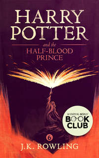 Роулинг, Дж. К.  - Harry Potter and the Half-Blood Prince