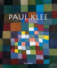 Klee, Paul   - Paul Klee