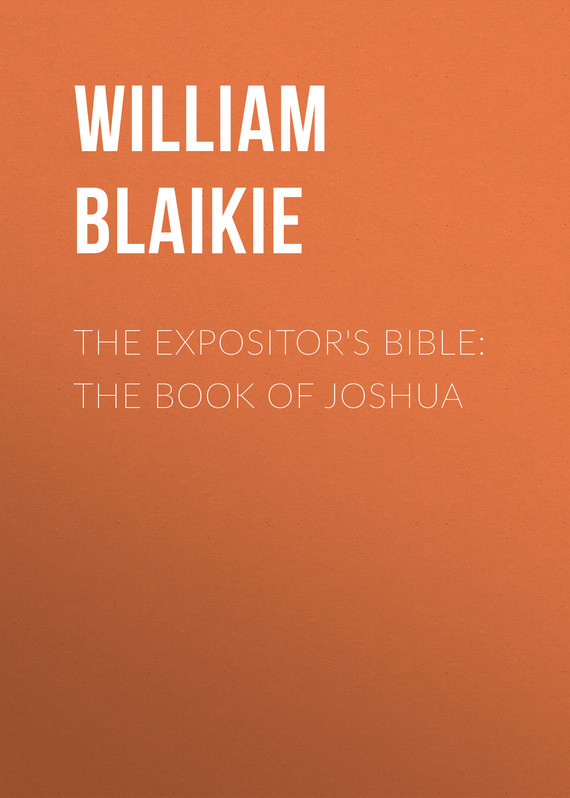 William Garden Blaikie The Expositor's Bible: The Book of Joshua marc by marc jacobs