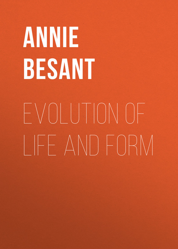 Annie Besant Evolution of Life and Form cnd цвет fedora