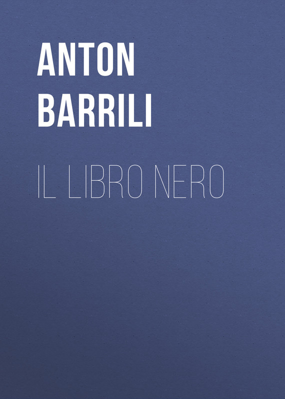 Barrili Anton Giulio Il Libro Nero