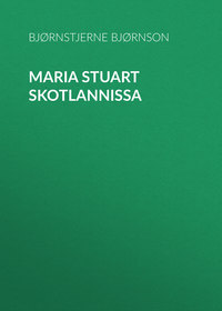 - Maria Stuart Skotlannissa