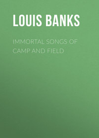 Albert, Banks Louis  - Immortal Songs of Camp and Field