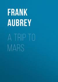 Aubrey Frank - A Trip to Mars