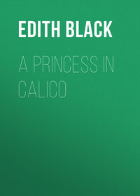Ferguson, Black Edith  - A Princess in Calico