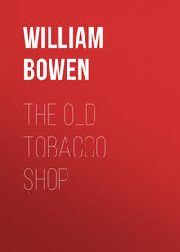 William, Bowen  - The Old Tobacco Shop