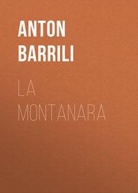 Barrili Anton Giulio - La montanara