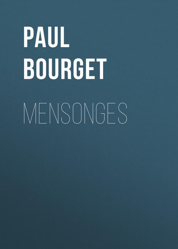 Обложка книги Mensonges, автор Bourget, Paul