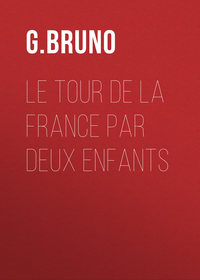 G., Bruno  - Le tour de la France par deux enfants
