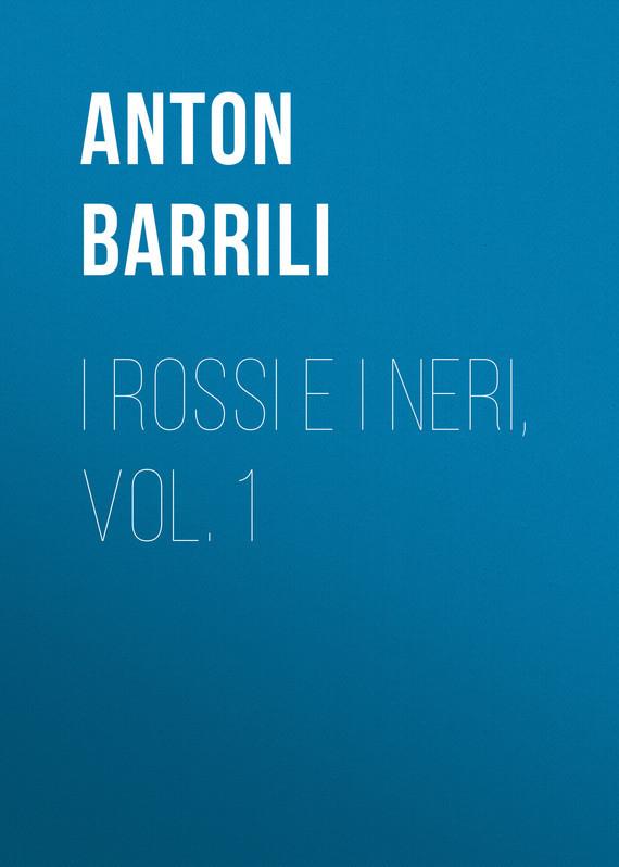 Barrili Anton Giulio I rossi e i neri, vol. 1 neri karra 0589 1 20 07