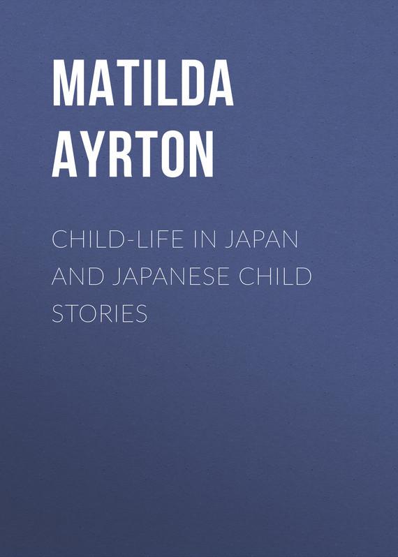 Ayrton Matilda Chaplin Child-Life in Japan and Japanese Child Stories girl child empowerment in zimbabwe
