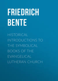 Friedrich, Bente  - Historical Introductions to the Symbolical Books of the Evangelical Lutheran Church