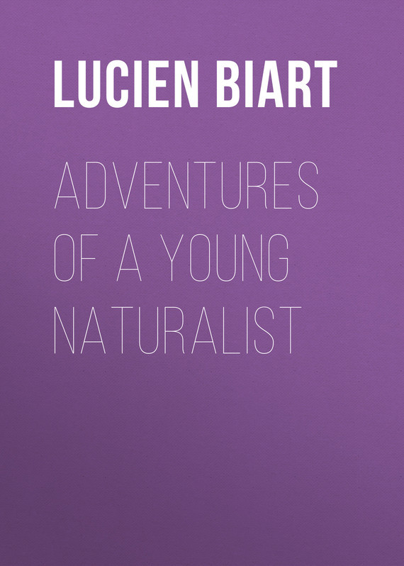 Adventures of a Young Naturalist
