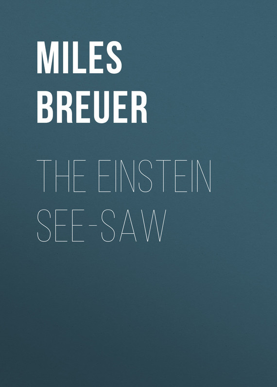 Breuer Miles John The Einstein See-Saw einstein s clocks