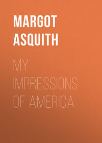 Asquith Margot - My Impressions of America