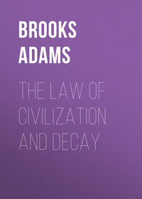 Brooks, Adams  - The Law of Civilization and Decay