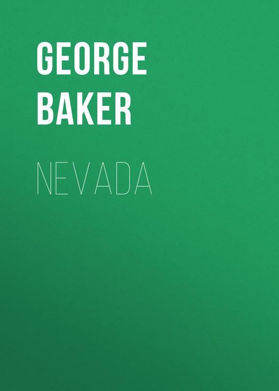 Baker George Melville Nevada цена 2017