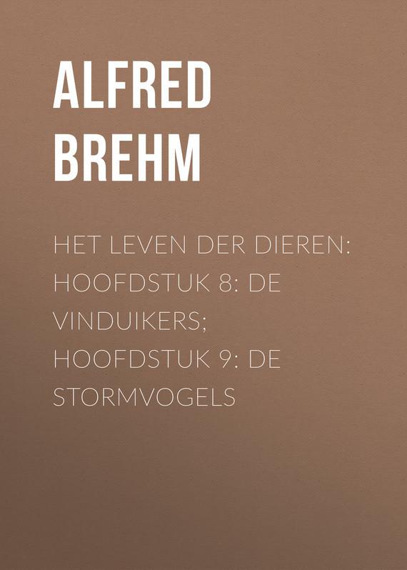 Brehm Alfred Edmund Het Leven der Dieren: Hoofdstuk 8: De Vinduikers; Hoofdstuk 9: de Stormvogels ботинки der spur der spur de034amwiz42