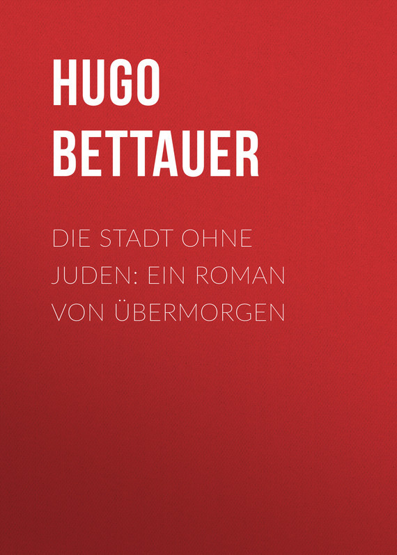 Hugo Bettauer Die St...