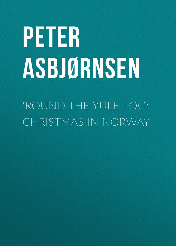 Round the yule-log: Christmas in Norway/>  																					 				 				<br>
