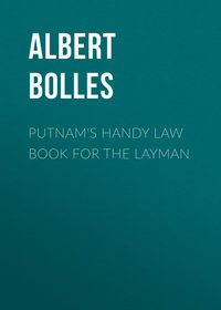 Bolles Albert Sidney - Putnam's Handy Law Book for the Layman