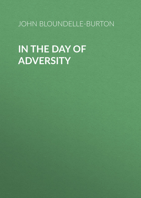 John Bloundelle-Burton In the Day of Adversity seyla benhabib dignity in adversity human rights in troubled times isbn 9780745675756