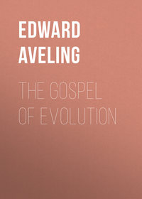 B., Aveling Edward  - The Gospel of Evolution