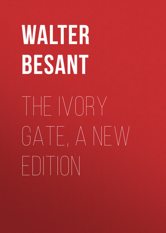 Walter Besant The Ivory Gate, a new edition кабель philips scart scart 1 5 м