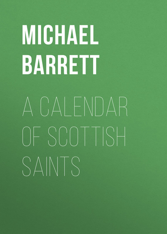 Barrett Michael A Calendar of Scottish Saints city of saints
