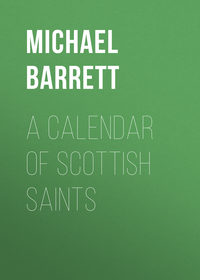 Michael, Barrett  - A Calendar of Scottish Saints