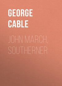 Washington, Cable George  - John March, Southerner