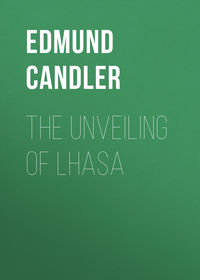 Candler Edmund - The Unveiling of Lhasa