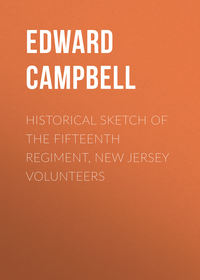 Campbell Edward Livingston - Historical sketch of the Fifteenth Regiment, New Jersey Volunteers