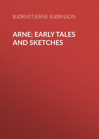 Bj?rnson, Bj?rnstjerne  - Arne; Early Tales and Sketches